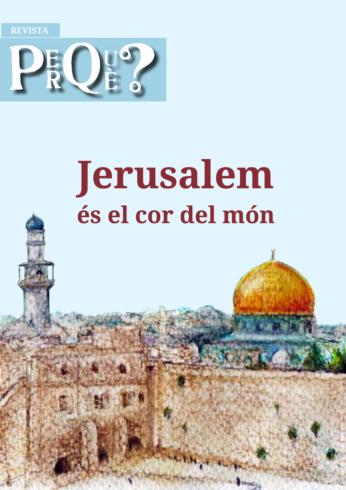 Jerusalem és el cor del món